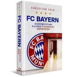 FC Bayern. Nieopowiedziane...
